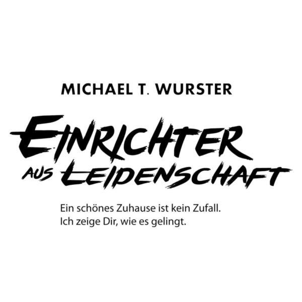 Podcast EINRICHTER AUS LEIDENSCHAFT